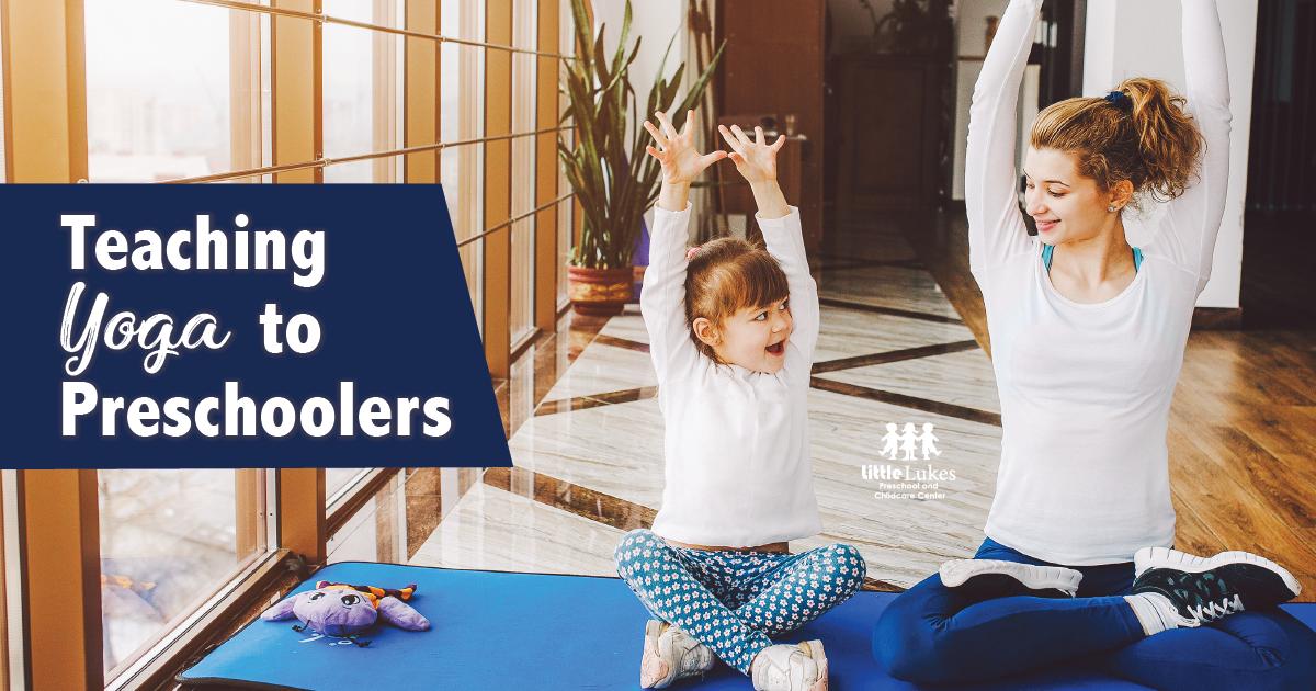 Teaching Yoga to Preschoolers