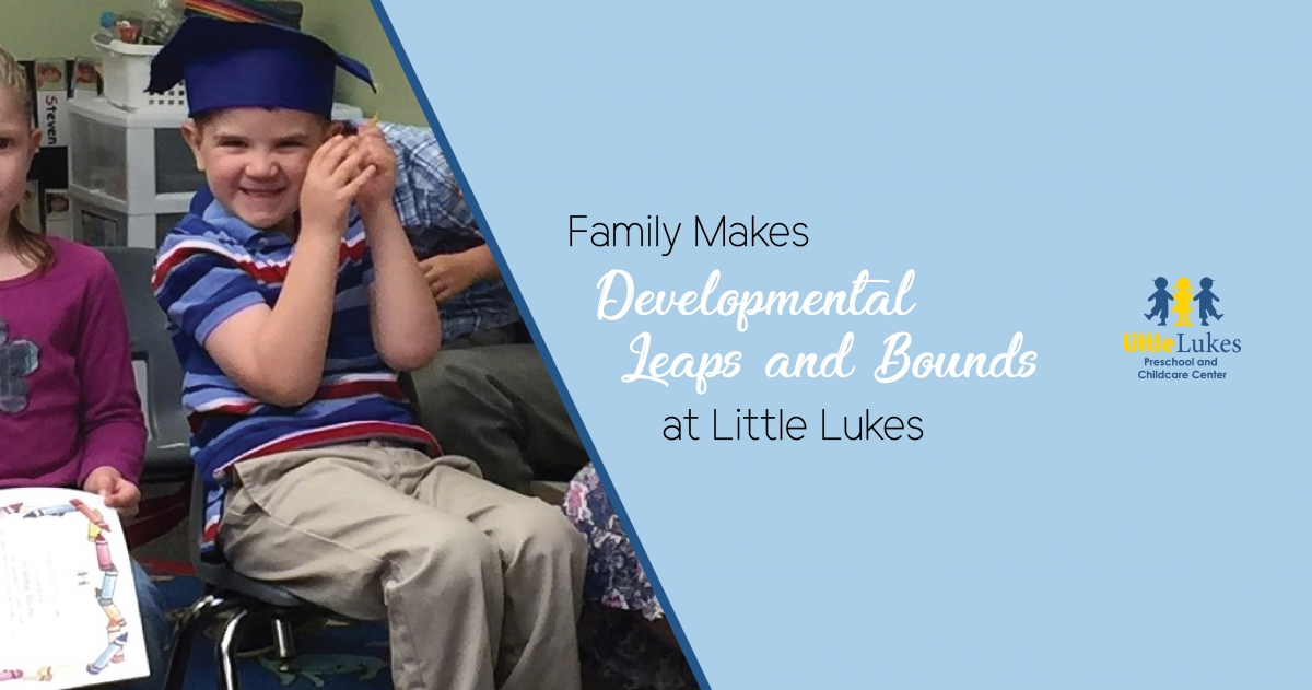 Family Makes Developmental Leaps and Bounds at Little Lukes