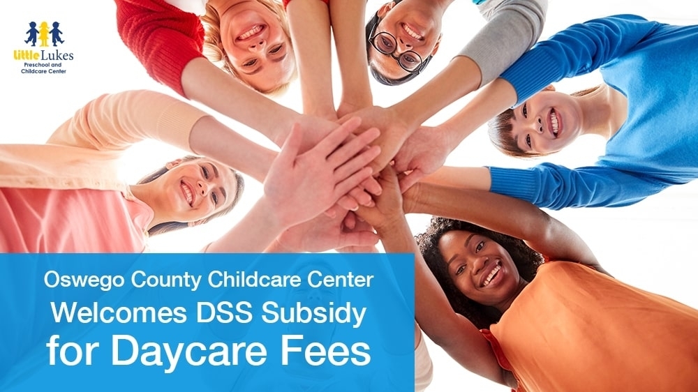 Oswego County Childcare Center Welcomes DSS Subsidy for Daycare Fees