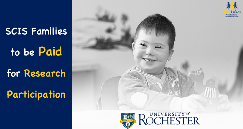 Local SCIS Families to get Paid for University of Rochester Research Participation