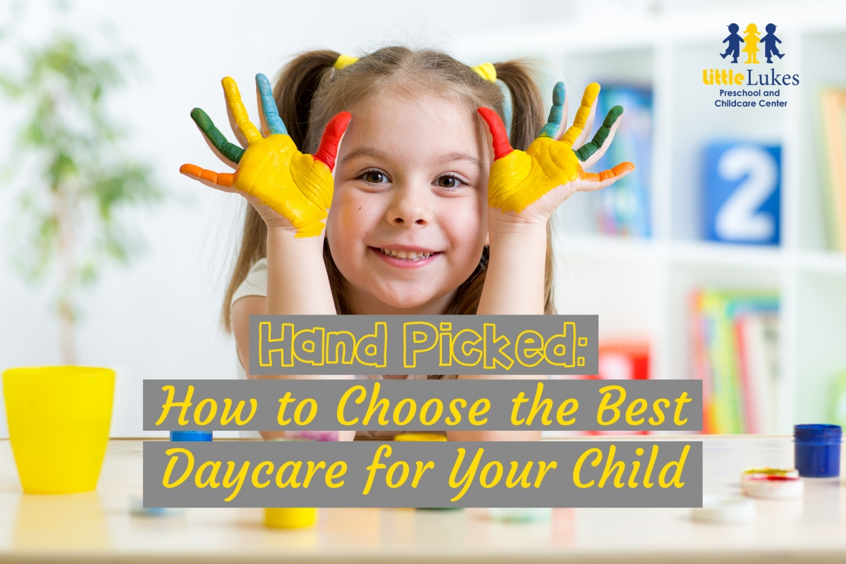 Hand picked: How to choose the best daycare for your child