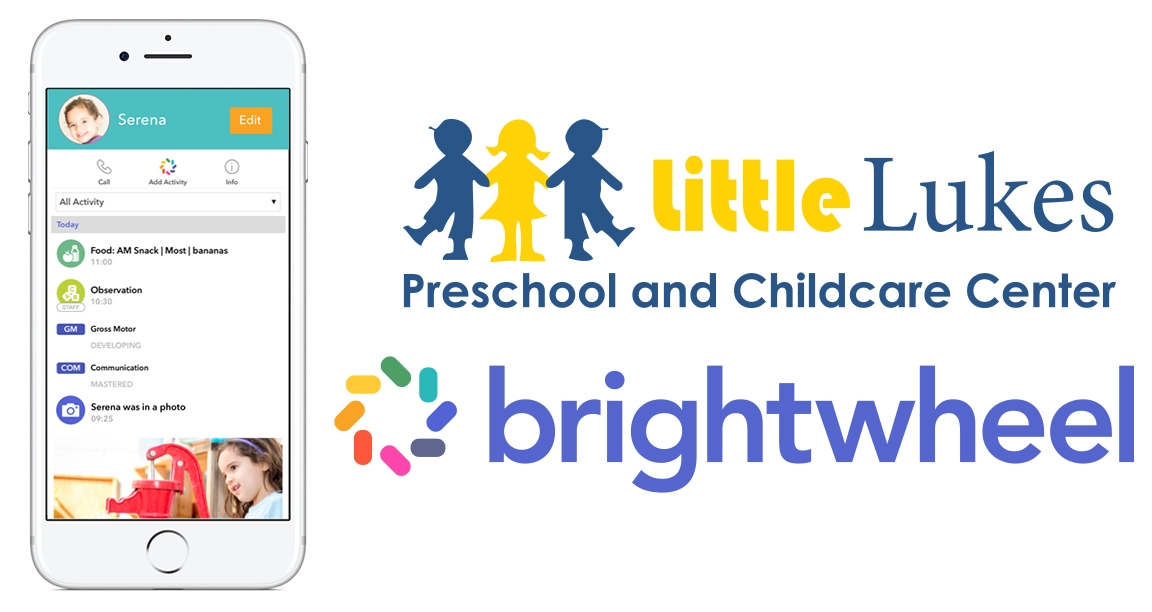 Little Lukes Gives Child Care Updates with Brightwheel App