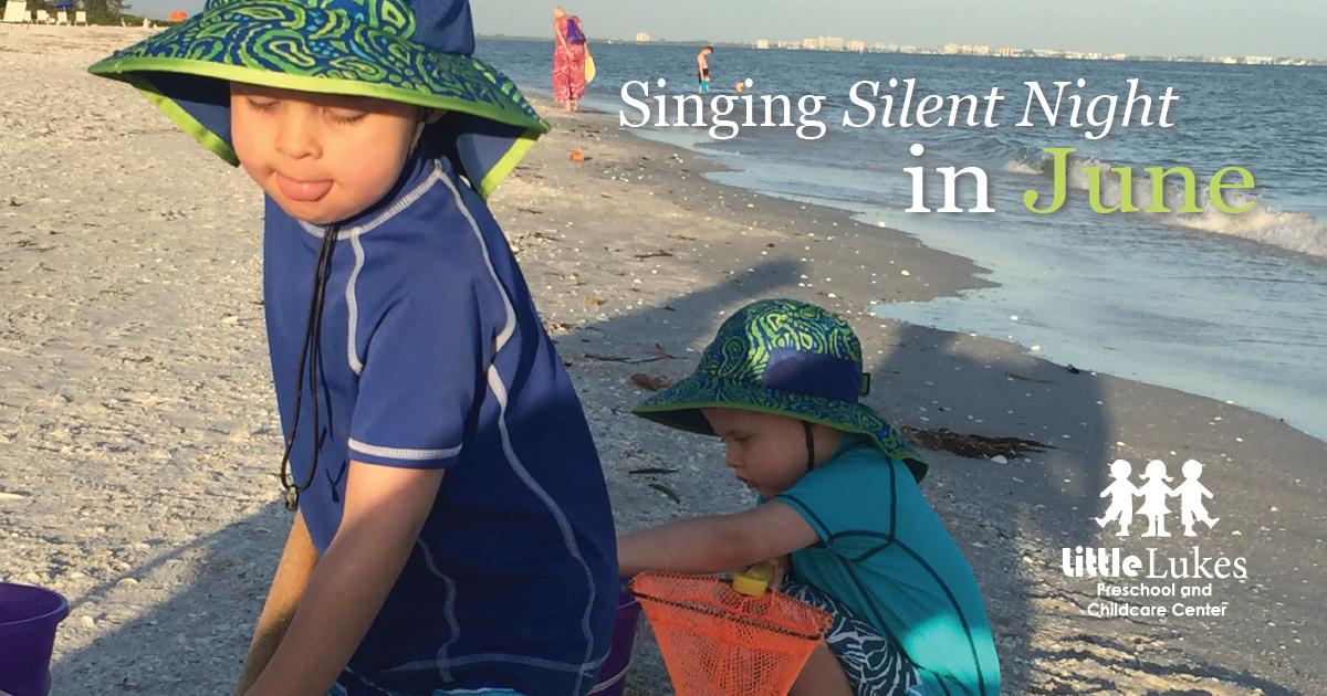 Singing Silent Night in June