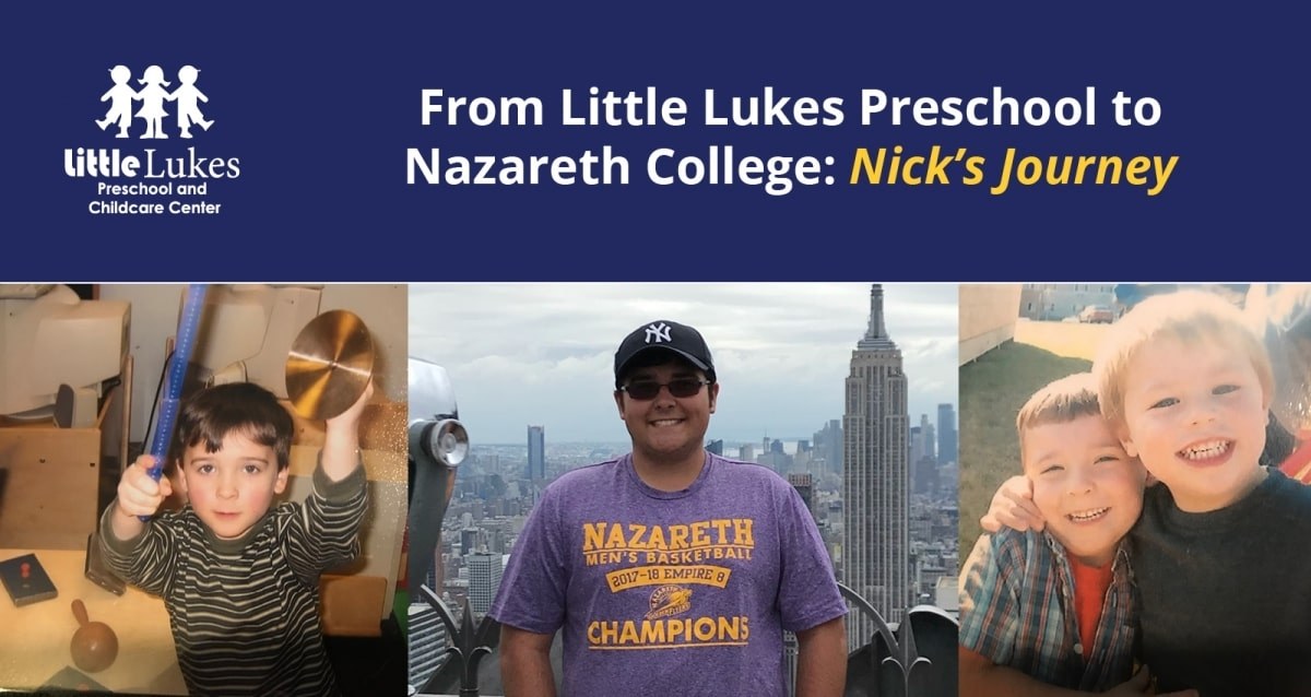 From Little Lukes Preschool to Nazareth College: Nick's Journey
