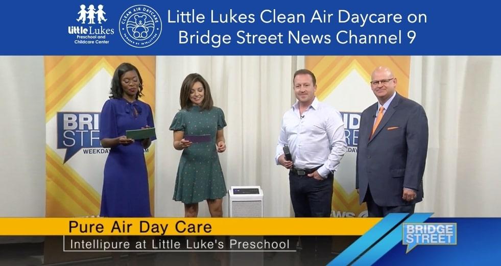 Little Lukes Clean Air Daycare on Bridge Street News Channel 9