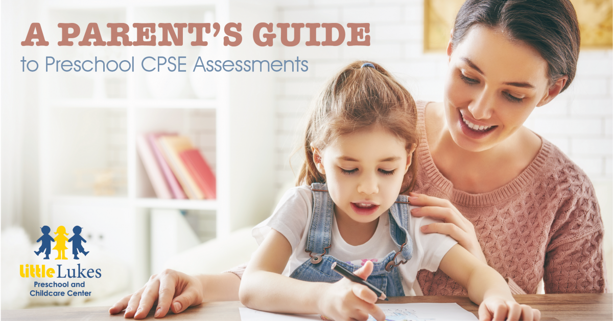 A Parent's Guide to Preschool CPSE Assessments