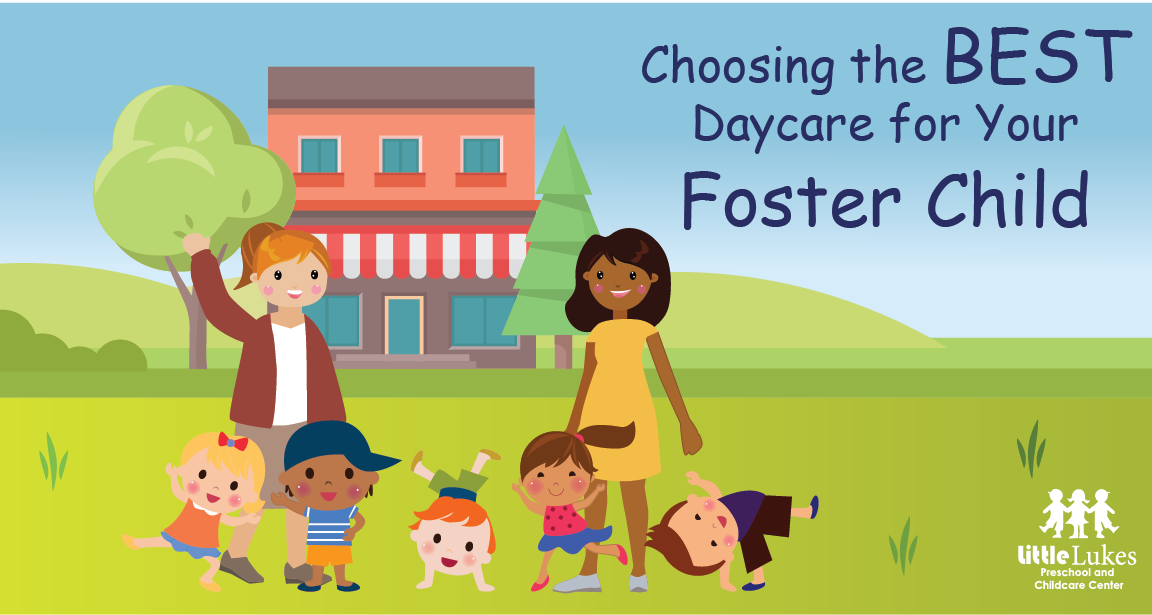 Choosing the BEST Daycare for Your Foster Child