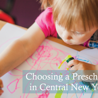 Choosing a Preschool in Central New York