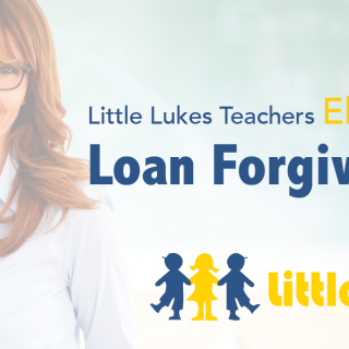 Little Lukes Teachers and Therapy Professionals Eligible for Federal Loan Forgiveness Programs