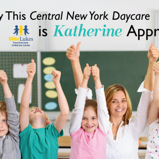 Why This Central New York Daycare is Katherine Approved