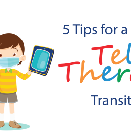 5 Tips for a Smooth Teletherapy Transition