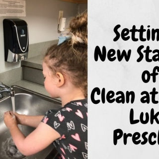 Setting a New Standard of Clean at Little Lukes Preschool