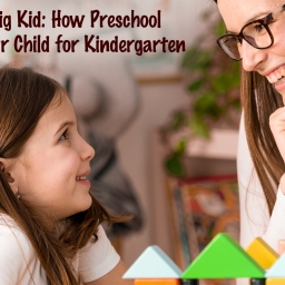 Baby to Big Kid: How Preschool Prepares Your Child for Kindergarten