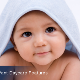 Best Infant Daycare Features